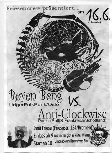 BOYEN BENG (Nor), ANTI-CLOCKWISE (Scot), JUZ Friese in der Friesenstraße 124, by Friesencrew, 21:00 h.