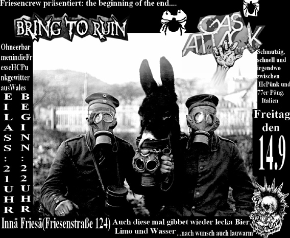 BRING TO RUIN (UK), GAS ATTACK (I), JUZ Friese in der Friesenstraße 124, by Friesencrew, 21:00 h.