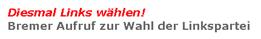 Bremer Aufruf zur Wahl der Linkspartei